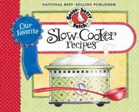 Our Favorite Slow-cooker Recipes Cookbook