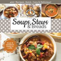 Soups, stews & breads.