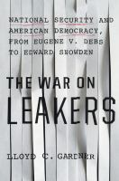 The War on Leakers