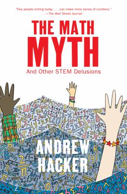 Cover image for The Math Myth