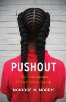Cover of Pushout: The Criminalizati