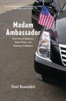 Madam Ambassador
