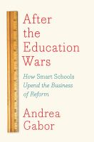 After the Education Wars