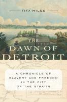 The Dawn of Detroit