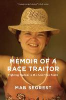 Memoir of A Race Traitor