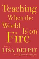 Teaching When the World Is on Fire