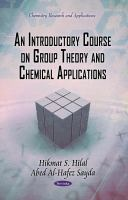 An Introductory Course on Group Theory and Chemical Applications