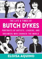 The Life and Times of Butch Dykes