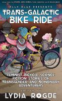 Trans-galactic Bike Ride