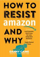 How to Resist Amazon & Why