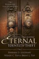 Protecting Against Eternal Identity Theft