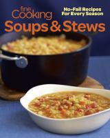 Fine Cooking Soups & Stews