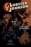 Lobster Johnson: Iron Prometheus Volume 1