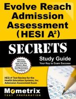 Evolve Reach Admission Assessment (HESI A²) Secrets Study Guide