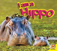 I Am A Hippo