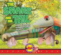 The Snake and His Tail