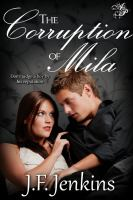 The Corruption of Mila