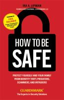 How to Be Safe
