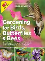 Gardening for Birds, Butterflies, & Bees