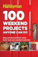 The Family Handyman 100 Weekend Projects Anyone Can Do