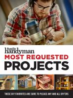 Family Handyman Most Requested Projects