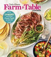 Taste of Home Farm to Table Cookbook