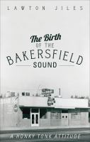 The Birth of the Bakersfield Sound