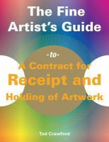 The Fine Artist's Guide to A Contract for Receipt and Holding of Artwork