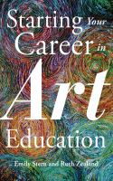 Starting your Career in Art Education
