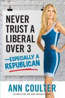 Never Trust A Liberal Over 3---especially A Republican