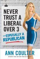 Never Trust A Liberal Over 3-- Especially A Republican
