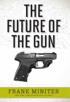 The Future of the Gun