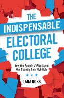 The Indispensable Electoral College