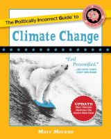 The Politically Incorrect Guide to Climate Change