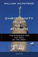 Christianity, Islam, and Atheism