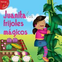 Juanita y los frijoles mâagicos