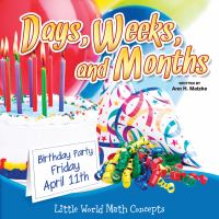 Days, Weeks, and Months
