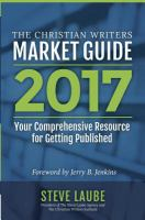 The Christian Writer's Market Guide 2017