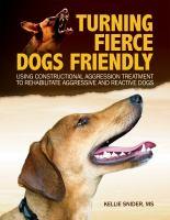 Turning Fierce Dogs Friendly