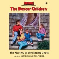 The Mystery of the Singing Ghost