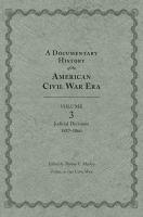A Documentary History of the American Civil War Era