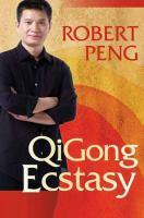 Qigong Ecstasy