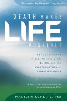 Death Makes Life Possible