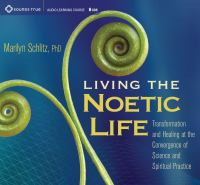 Living the Noetic Life
