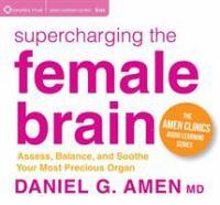 Supercharging the Female Brain