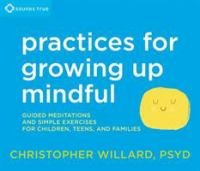 Practices for Growing Mindful