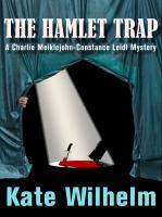 The Hamlet Trap