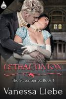 Lethal Union