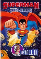 Superman Super-villains. Metallo