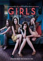 Girls. The complete first season